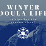 10 Tips for Winter Doula Life in Canada