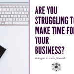 Making Time for Your Business